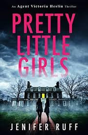 <b>Pretty Little Girls</b> by Jenifer Ruff