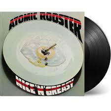 <b>Atomic Rooster</b> - <b>Nice</b> N Greasy (Vinyl) | Walmart Canada