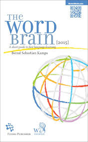 <b>The Word</b> Brain | A short guide to fast language learning