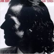 <b>John Hiatt</b> - <b>Slow</b> Turning | Releases | Discogs
