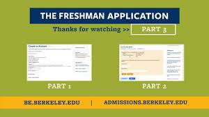 part uc berkeley freshman application tips part 3 uc berkeley freshman application tips