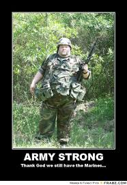 Army strong... - Fat Blob Meme Generator Posterizer via Relatably.com