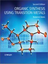 <b>Organic Synthesis</b> Using Transition Metals eBook de <b>Roderick Bates</b> ...