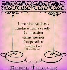 SOW WITH KINDNESS AND LOVE!! on Pinterest | Kindness Quotes, Be ...