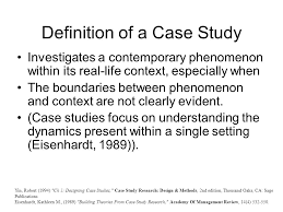 Components of Case Study  Yin