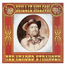 <b>Red</b> Headed Stranger by <b>Willie Nelson</b> on Spotify