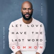 <b>Let Love</b> Have the Last Word by <b>Common</b> - Audiobooks on Google ...