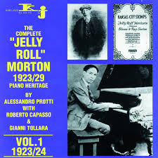 The Complete <b>Jelly</b> Roll <b>Morton Piano</b> Heritage, Vol.1 - 1923/24 by ...