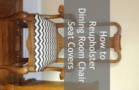 Dining Room Chair Reupholstery Re Upholster Your Dining Room Chair Crafthubs