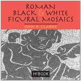 <b>Roman black</b>-and-white figural mosaics