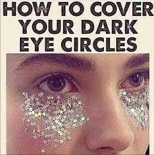 Glitter is being used to cover up dark circles under the eyes in ... via Relatably.com