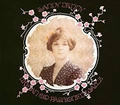 <b>SANDY DENNY</b> - <b>Like</b> An Old Fashioned Waltz - Amazon.com Music