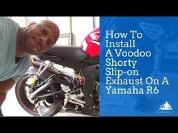 How To Install A Voodoo Shorty <b>Slip</b>-on Exhaust On A <b>Yamaha R6</b> ...