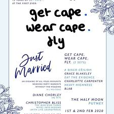 <b>Get Cape</b>. <b>Wear</b> Cape. <b>Fly</b>. at Half Moon - Putney, London on 01 Feb ...