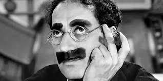 Groucho-Marx-Duck-Soup-e1434598275998.jpg
