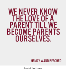 Image result for parents of parents quotes
