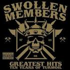Greatest Hits: Ten Years of Turmoil album by Swollen Members