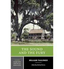 the sound and the fury   william faulkner     the sound and the fury