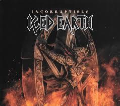 <b>Iced Earth</b> - <b>Incorruptible</b> (2017, Digipak, CD)   Discogs