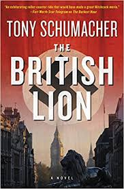 The <b>British Lion: A</b> Novel: Schumacher, Tony: 9780062394590 ...