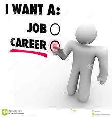 i want a job vs career choose work opportunity royalty stock i want a job vs career choose work opportunity