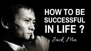 keys to success from jack ma self made billionaire and ceo of keys to success from jack ma self made billionaire and ceo of alibaba