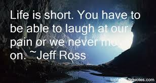 Jeff Ross quotes: top famous quotes and sayings from Jeff Ross via Relatably.com
