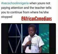 Secondary School In Nigeria Memes… | Stella Dimoko Korkus Gossip ... via Relatably.com
