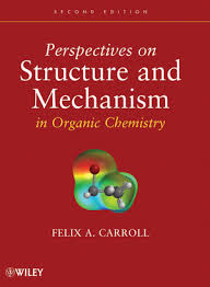 <b>Perspectives</b> on Structure and Mechanism in Organic Chemistry ...