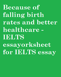 ielts sample essay on older population archives   fryenglish because of falling birth rates and better healthcare the worlds population is getting steadily older and this trend is going to cause serious problems for