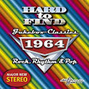 Hard to Find Jukebox Classics 1964: Rock, Rhythm & Pop