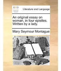an original essay on w in four epistles written by a lady an original essay on w in four epistles written by a lady