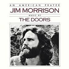 Jim Morrison & <b>The Doors - An</b> American Prayer - Jim Morrison ...