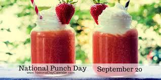 NATIONAL PUNCH DAY - September 20 - National Day Calendar