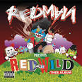 Red Gone Wild: Thee Album [Clean]