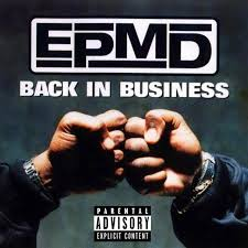 <b>EPMD</b> - <b>Back In</b> Business Lyrics and Tracklist | Genius