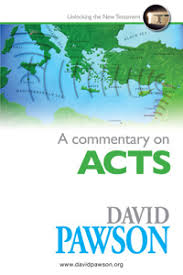 A Commentary on Acts - David Pawson