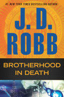 <b>Brotherhood in</b> Death - <b>J. D. Robb</b> - Google Books