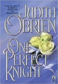 <b>One Perfect</b> Knight: <b>Judith O'Brien</b>: 9781451677669: Amazon.com ...