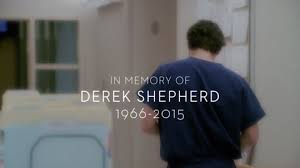 Resultado de imagen de dedicado a Derek Shepherd (1966-2015)