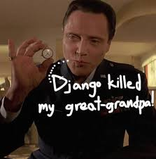 Quentin Tarantino's Django Unchained & Pulp Fiction Are Connected ... via Relatably.com