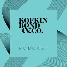 The Kofkin Bond's Podcast