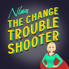 Nina Dar. The Change Troubleshooter