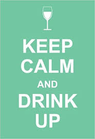 <b>Keep Calm and Drink</b> Up: Andrews McMeel Publishing ...