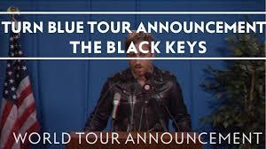 Tour Dates | The <b>Black Keys Turn</b> Blue World Tour