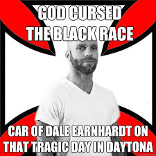 GOD CURSED THE BLACK RACE CAR OF DALE EARNHARDT ON THAT TRAGIC DAY ... via Relatably.com