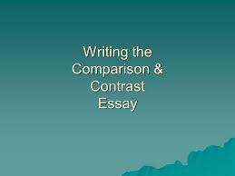 writing the comparison  amp  contrast essay  choose one of the    writing the comparison  amp  contrast essay