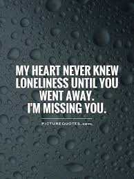Missing You Quotes | Missing You Sayings | Missing You Picture ...