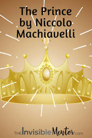 best ideas about niccolo machiavelli the prince book review the prince by niccolo machiavelli