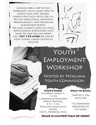 remember your first job a youth employment workshop s just the the petaluma youth commision jobs workshop takes place saturday 3rd 2012 from 1 4 pm at the petaluma community center on mcdowell boulevard